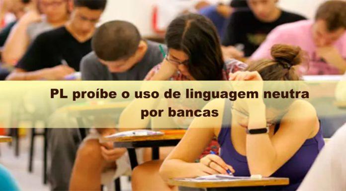 PL_proíbe_o_uso_de_linguagem_neutra_por_bancas