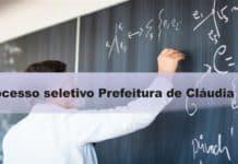 Processo seletivo Prefeitura de Cláudia - MT