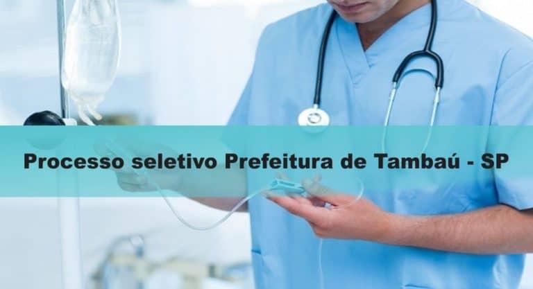 Processo Seletivo Prefeitura de Tambaú – SP: Inscrições encerradas