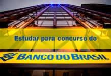 Estudar para concurso do Banco do Brasil: o que cai na prova e o que priorizar