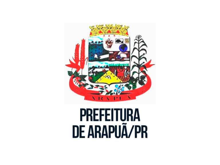 Concurso Público Prefeitura de Arapuã-PR: Inscrições abertas