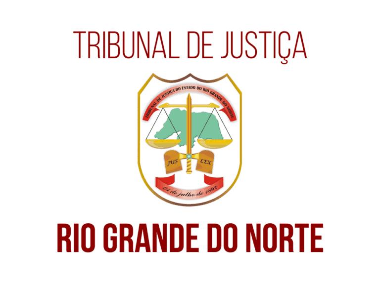 Processo seletivo TJ RN: Inscrições encerradas